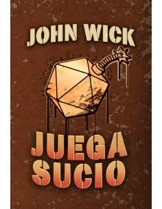 JUEGA SUCIO