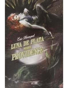 LUNA DE PLATA SOBRE PROVIDENCE
